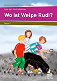 Wo ist Welpe Rudi?: 2. Klasse (Fächerübergreifend lernen mit Lektüren) -