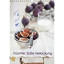 Früchte: Süße Verlockung (Wandkalender 2017 DIN A4 hoch): Frucht-Kalender (Monatskalender, 14 Seiten ) (CALVENDO Lifestyle)