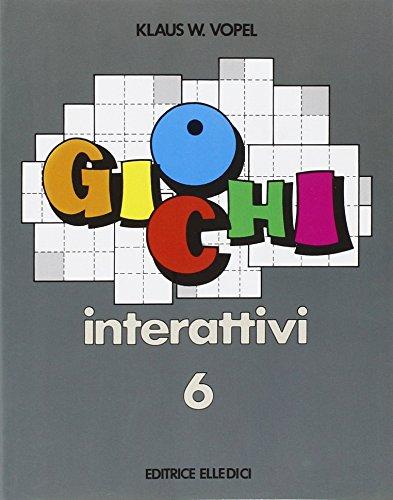 Giochi interattivi: 6