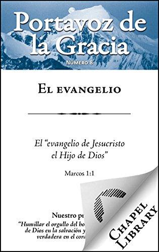 El evangelio (Portavoz de la Gracia nº 8) por Thomas Boston