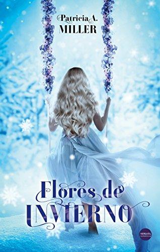 Flores de invierno (Versátil Romántica)