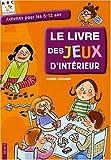 """Afficher """"Le Livre des jeux d'intérieur"""""""