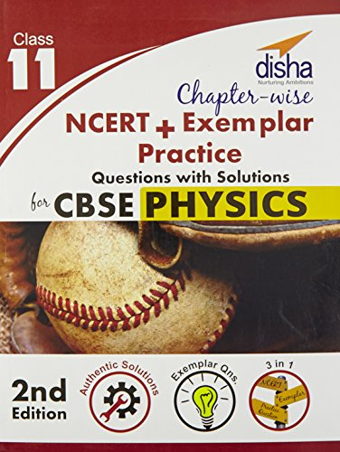 Chapter-wise NCERT + Exemplar + Practice Questions with Solutions for CBSE Physics Class 11
