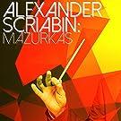 Alexander Scriabin: Mazurkas
