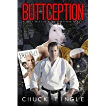 Buttception: A Butt Within A Butt Within A Butt by Dr. Chuck Tingle (2015-04-09)