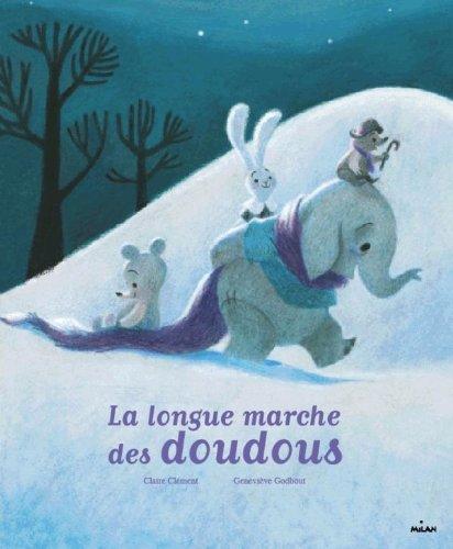 La longue marche des doudous par CLAIRE CLÉMENT
