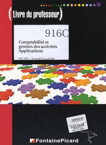 Comptabilité et gestion des activités, Applications, Bac Pro Tle Comptabilité : Livre du professeur
