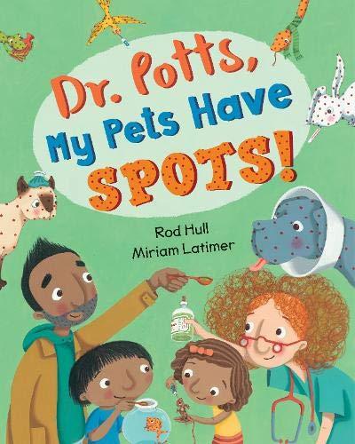 Dr. Potts, My Pets Have Spots! Pott Spot