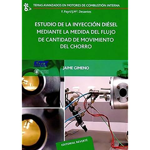 Estudio De La Inyección Diésel Mediante La Medida Del Flujo De Cantidad De Movimiento Del Chorro (Temas Avanzados en Motores de Combustión Interna)