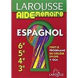 Larousse Aide-Mémoire Espagnol 6e-5e-4e-3e