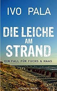 Ein Fall für Fuchs & Haas: Die Leiche am Strand - K