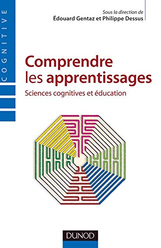 Comprendre les apprentissages : Sciences cognitives et éducation
