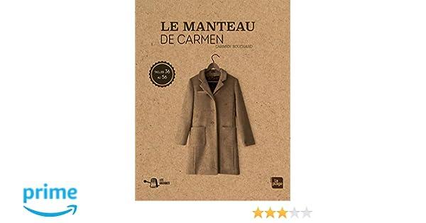 7c9e718f3d87d Amazon.fr - Les basiques : le manteau de Carmen - Carmen Bouchard - Livres