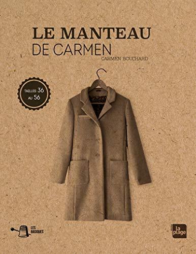 Les basiques : le manteau de Carmen par Carmen Bouchard