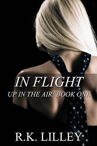 In flight up in the air book 1 ebook rk lilley amazon in flight up in the air book 1 by lilley rk fandeluxe Epub