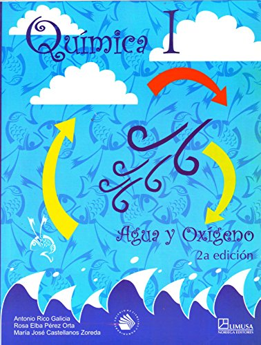 Quimica 1/ Chemistry 1: Agua Y Oxigeno por Antonio Rico