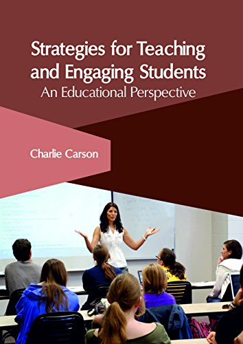 Strategies for Teaching and Engaging Students: An Educational Perspective