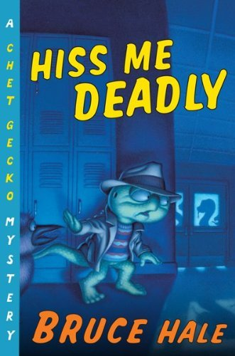 Hiss Me Deadly: A Chet Gecko Mystery (English Edition)