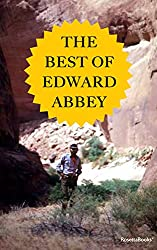The Best of Edward Abbey (Edward Abbey Series Book 5)