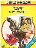 L- GIALLI MONDADORI N.1537 MORTE DI UN IPNOTISTA - WESTON ---- 1978 - B - ZGM19