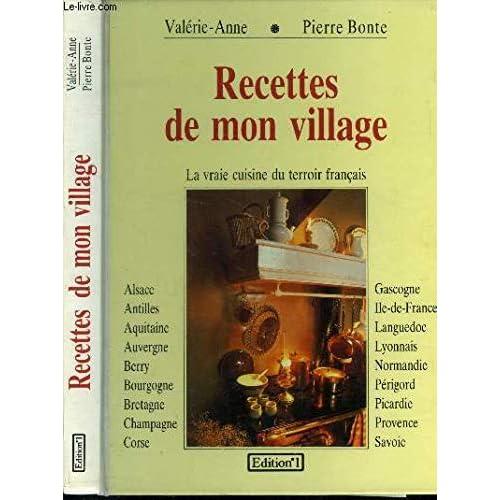 Recettes de mon village / la vraie cuisine du terroir français