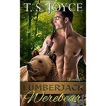 Lumberjack Werebear (Saw Bears Series Book 1) (English Edition)