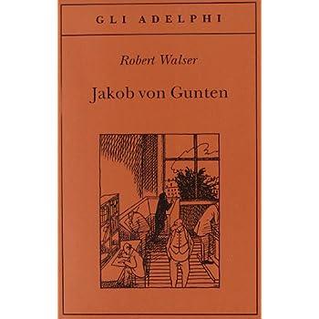 Jakob Von Gunten. Un Diario