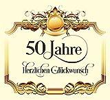 3 St. Aufkleber Original RAHMENLOS® Design: Selbstklebendes Flaschen-Etikett zum 50. Geburtstag: Herzlichen Glückwunsch!