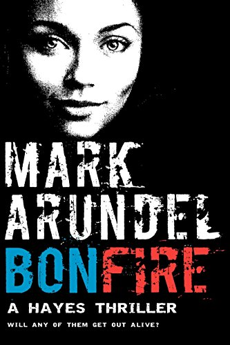Bonfire (Hayes Fire Book 1)