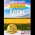 KOACH AZIONE. Come Migliorare La Qualità Della Vita e Ottenere Tutto Ciò Che Desideri