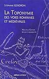 La toponymie des voies romaines et médiévales - Les mots des routes anciennes