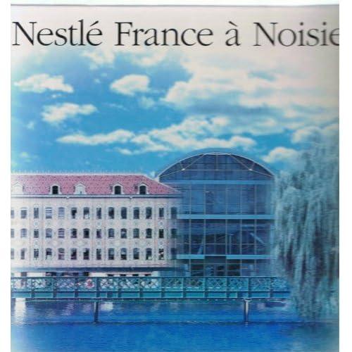 Nestlé France à Noisiel