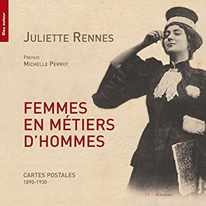 Femmes en métiers d'hommes : Cartes postales (1890-1920)