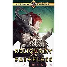 Reliquary of the Faithless: Bastards of the Gods Dark Fantasy (Enthraller Book 3) (English Edition)