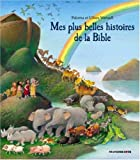 Mes plus belles histoires de la Bible