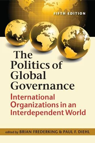 The Politics of Global Governance por Brian Frederking