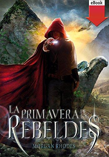 La primavera de los rebeldes (eBook-ePub) (La caída de los reinos nº 2) par Morgan Rhodes