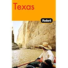 Fodor's Texas, 1st Edition (Travel Guide, Band 1)