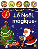 Le Noël magique - Livre intéractif avec sons et lumières