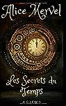 Alice Mervel, Les Secrets du Temps par LEWIS