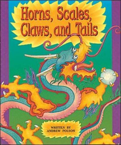 Horns, Scales, Claws and Tails (Level 16): Step 16 (Storysteps)