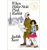[(When Hitler Stole Pink Rabbit)] [ By (author) Judith Kerr ] [June, 2013]