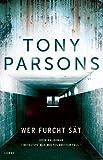Wer Furcht sät von Tony Parsons