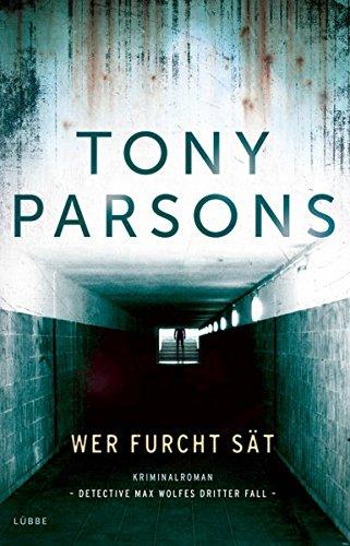 Buchseite und Rezensionen zu 'Wer Furcht sät' von Tony Parsons