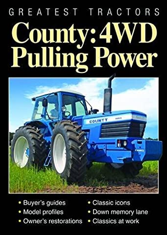 Greatest Tractors: County: 4WD Pulling Power by Howard Sherren (Introduction) (13-Jan-2011) Paperback
