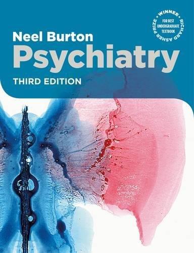 Psychiatry, third edition por Neel (Green Templeton College, University of Oxford) Burton