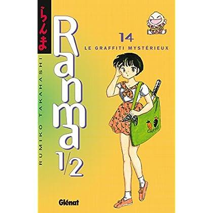 Ranma 1/2 - Tome 14 : Le Graffiti mystérieux