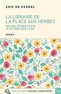 vignette de 'La librairie de la Place aux Herbes (Eric de Kermel)'