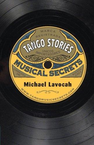 Tango Stories: Musical Secrets