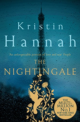 The Nightingale: Bravery, Courage, Fear and Love in a Time of War (English Edition) por Kristin Hannah